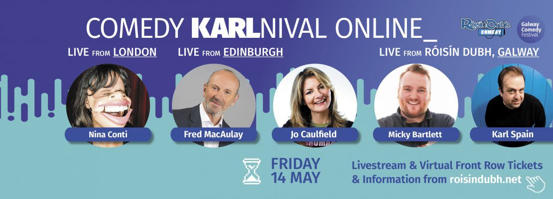 Nina Conti, Jo Caulfield, Fred MacAulay & Micky Bartlett join the KARLnival